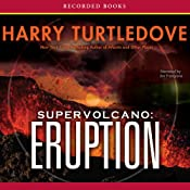 Supervolcano: Eruption | [Harry Turtledove]