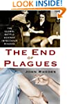The End of Plagues: The Global Battle...