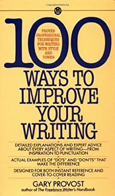 Provost Gary : 100 Ways to Improve Your Writing (Mentor Series)