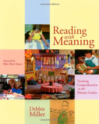 Reading with Meaning: Teaching Comprehension in the...