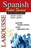 Larousse Pocket Student Dictionary: Spanish-English / English-Spanish (Spanish and English Edition)