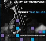 echange, troc Jimmy Witherspoon, Teddy Edwards - Singin' The Blues