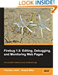 Firebug 1.5: Editing, Debugging, and...