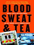 Blood, Sweat, and Tea: Real-Life Adve...