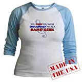 You WISH You Were Cool Enough Music Jr. Raglan by CafePress