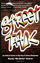 Street Talk: Da Official Guide to Hip-Hop & Urban Slanguage