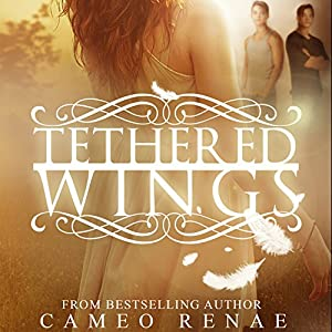 Tethered Wings Audiobook