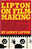 img - for LIPTON FILMAKING (A Fireside book) book / textbook / text book