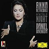 In The Still Of Night (Songs By Rimsky-Korsakov And Tchaikovsky) ~ Anna Netrebko