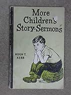 More children's story-sermons (Lakeland…