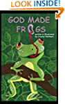 God Made Frogs (Water Friends Series...