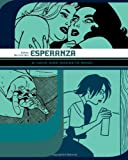 Jaime Hernandez Esperanza: A Love and Rockets Book (Love & Rockets)