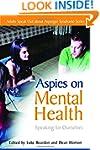 Aspies on Mental Health: Speaking for...