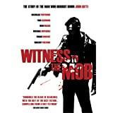 Witness to the Mob ~ Nicholas Turturro