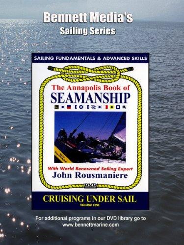 Annapolis: Cruising Under Sail