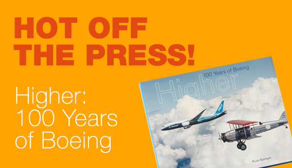 boeing higher 100 years of aviation book