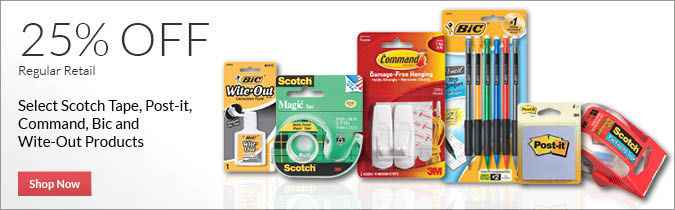 Select Scotch Tape, Post-It, Command, Bic and Wite-Out Products, 25% OFF. Shop Now.
