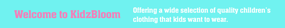 Offering a wide selection of quality children's clothing that kids want to wear.