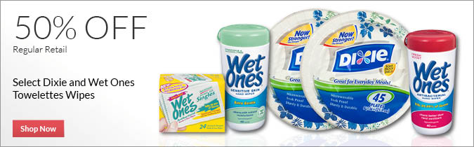 Select Dixie & Wet Ones  Towelettes Wipes, 50% OFF. Shop Now.