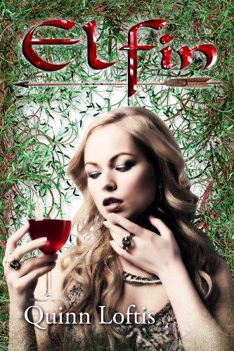 Elfin by Quinn Loftis
