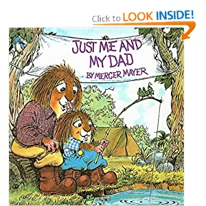 Just Me and My Dad (Mercer Mayer's Little Critter (Pb))