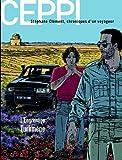 echange, troc Ceppi Daniel, Ceppi Paûle - Stéphane Clément, chroniques d'un voyageur, Tome 12 : Engrenage turkmene