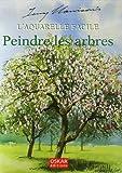 echange, troc Terry Harrison - L'aquarelle facile : Peindre les arbres