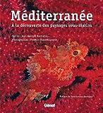 echange, troc Jean-Georges Harmelin, Frédéric Bassemayousse - Méditerranée : A la découverte des paysages sous-marins