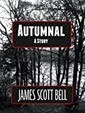 Autumnal (A Story)