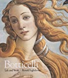 Botticelli: Life and Work (0896599310) by Ronald Lightbown