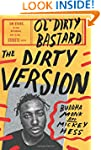The Dirty Version: On Stage, In The S...
