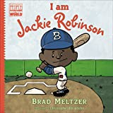 I am Jackie Robinson (Ordinary People Change World)