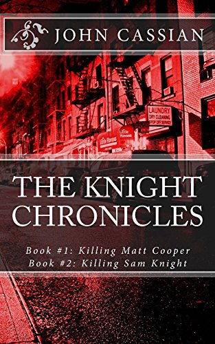 Free Kindle Book : The Knight Chronicles - Compilation Edition