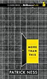 Patrick Ness More Than This (Candlewick on Brillianceaudio)