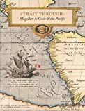 img - for Strait Through: Magellan to Cook and the Pacific (An Illustrated History) book / textbook / text book