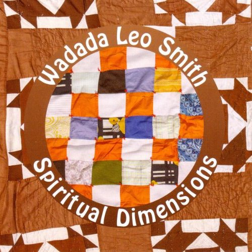 Spiritual Dimensions by Wadada Leo Smith