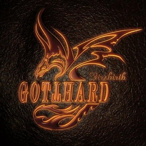 Firebirth by GOTTHARD (2012-05-03)