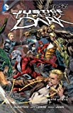 Justice League Dark Vol. 4: The Rebirth of Evil (The New 52) (Jla (Justice League of America))