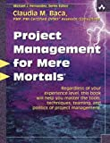 img - for Project Management for Mere Mortals book / textbook / text book