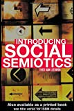 Introducing Social Semiotics: An Introductory Textbook