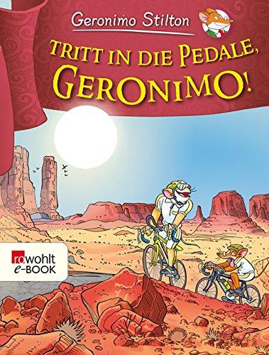 Geronimo Stilton - Tritt in die Pedale, Geronimo!