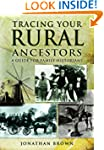 Tracing Your Rural Ancestors: A Guide...