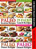 100 Best Paleo Recipes: A Combination of Four Great Paleo Recipes Books (4 Books) (Paleo Diet Cookbook)