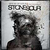 House Of Gold & Bones Part 1by Stone Sour