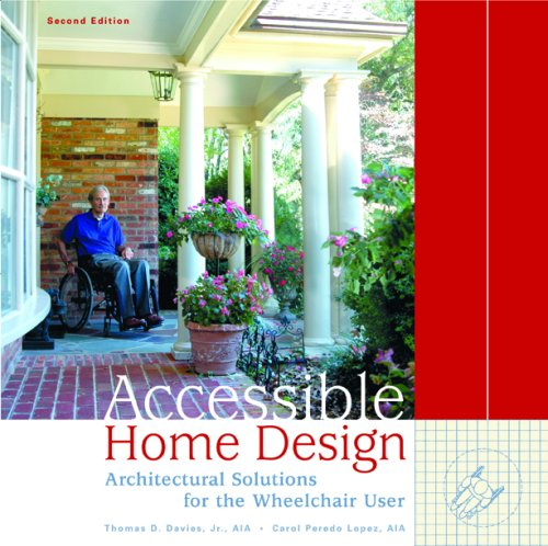 Accessible Home Design: Architectural Solutions for the Wheelchair User - 2nd Edition - Hard-cover - Paralyzed Veterans of Amer - 9515S2 - ISBN: 0929819187 - ISBN-13: 9780929819181