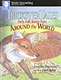 img - for Trickster Tales (World Storytelling from August House) book / textbook / text book