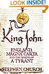 King John: England, Magna Carta and t...