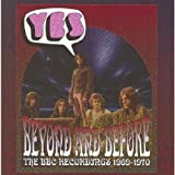 Beyond And Before The BBC Recordings 1969 - 1970by Yes