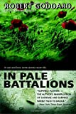 In Pale Battalions (0385339208) by Goddard, Robert