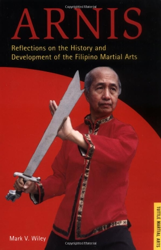 Arnis: History and Development of the Filipino Martial Arts